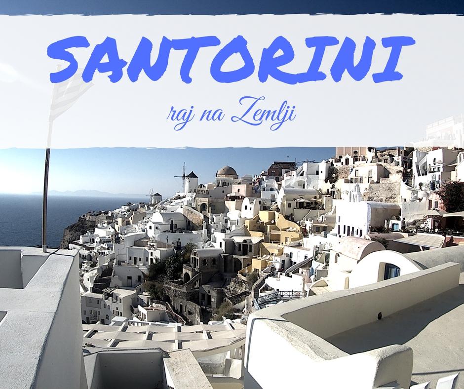 Raj na Zemlji, Santorini