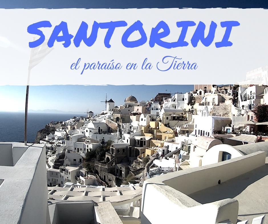 Santorini, el paraíso en la Tierra