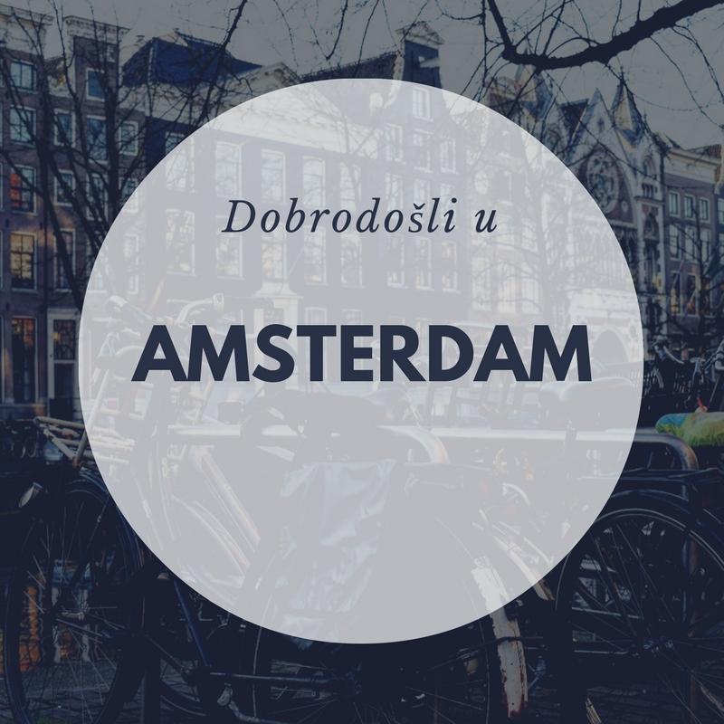 Amsterdam iz moje perspektive