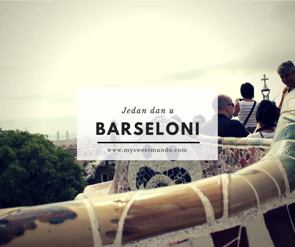 Jedan dan u Barseloni