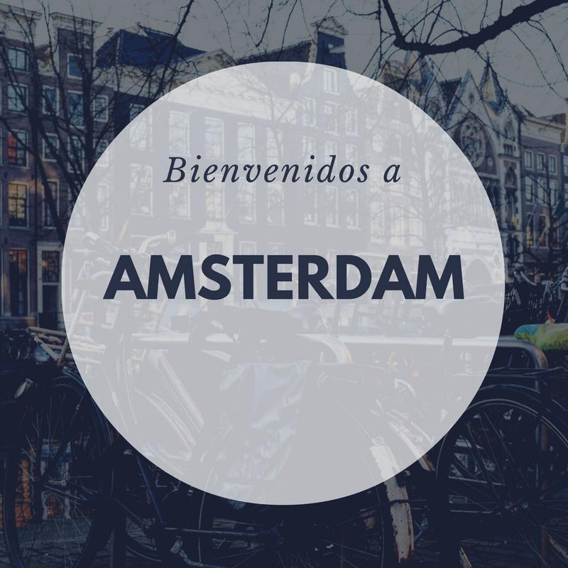 Amsterdam desde mi punto de vista